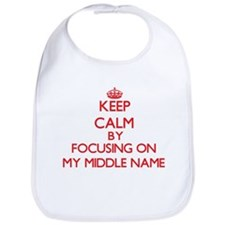 Keep Calm by focusing on My Middle Name Bib
