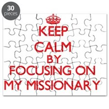 Keep Calm by focusing on My Missionary Puzzle