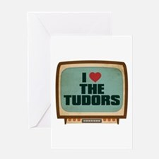 Retro I Heart The Tudors Greeting Card