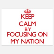 Keep Calm by focusing on My Nation Invitations