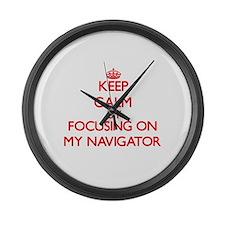 Keep Calm by focusing on My Navig Large Wall Clock