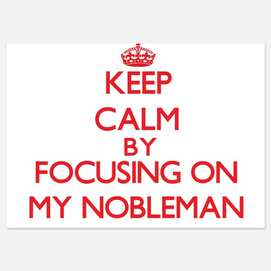 Keep Calm by focusing on My Nobleman Invitations