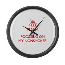 Keep Calm by focusing on My Nonsm Large Wall Clock