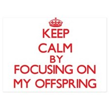 Keep Calm by focusing on My Offspring Invitations