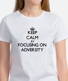 Keep Calm by focusing on Adversity T-Shirt