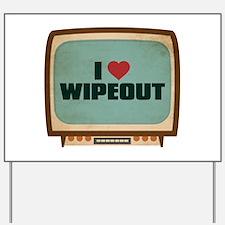 Retro I Heart Wipeout Yard Sign