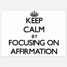 Keep Calm by focusing on Affirmation Invitations