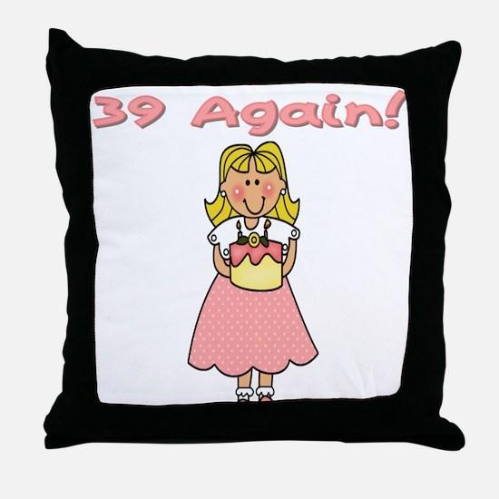 39 Again Throw Pillow