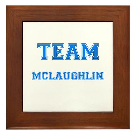 TEAM MCLAUGHLIN Framed Tile