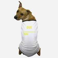 Cool Gui Dog T-Shirt
