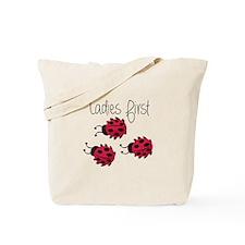 Ladies First Tote Bag