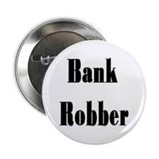 Bank Robber Button