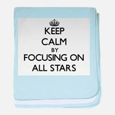 Keep Calm by focusing on All-Stars baby blanket