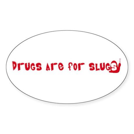 anti-drug stuff Oval Sticker