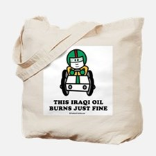 This Iraqi oil burns just fine Tote Bag