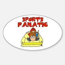 Sports Fanatic Oval Decal