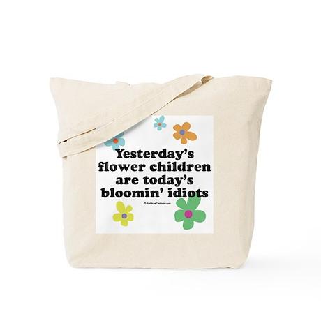 Bloomin' Idiots Tote Bag