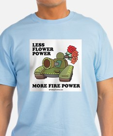 Less flower power T-Shirt