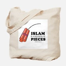 Islam is a religion of pieces Tote Bag