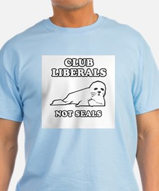 Club Liberals. Not Seals. T-Shirt