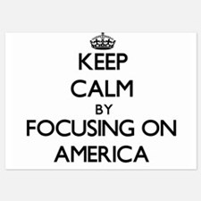 Keep Calm by focusing on America Invitations