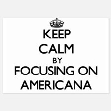 Keep Calm by focusing on Americana Invitations