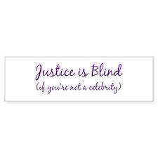 Justice is Blind Bumper Bumper Sticker
