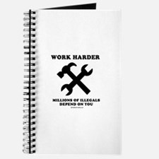 Work Harder, Millions depend on you Journal