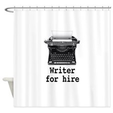 Writer for hire Shower Curtain