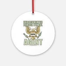 Undocumented border patrol agent Ornament (Round)