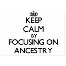 Keep Calm by focusing on Ancestry Invitations