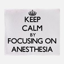 Keep Calm by focusing on Anesthesia Throw Blanket