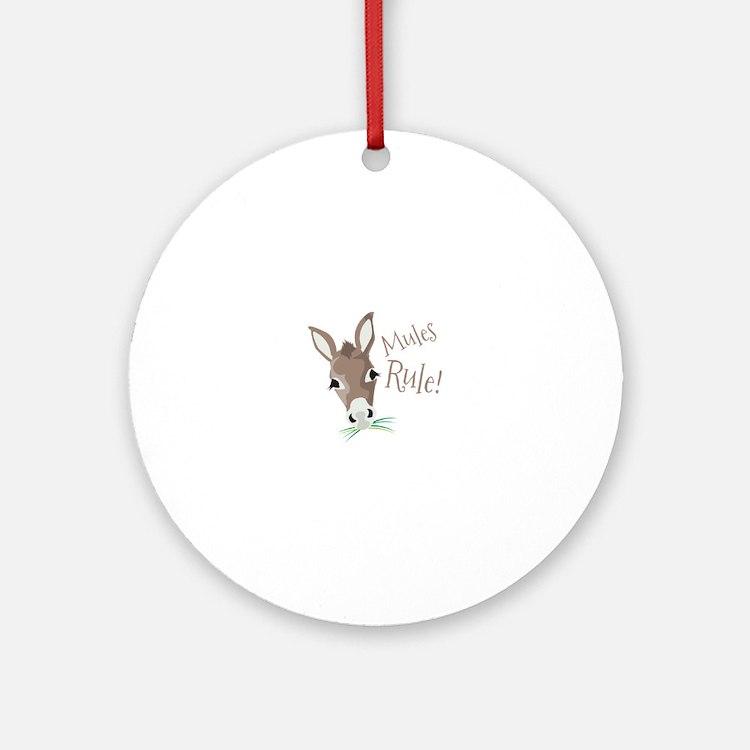 Mules Rule Ornament (Round)