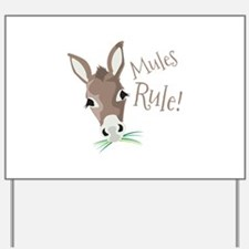 Mules Rule Yard Sign