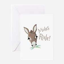 Mules Rule Greeting Cards