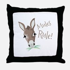 Mules Rule Throw Pillow