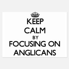 Keep Calm by focusing on Anglicans Invitations