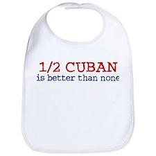 Half Cuban Bib