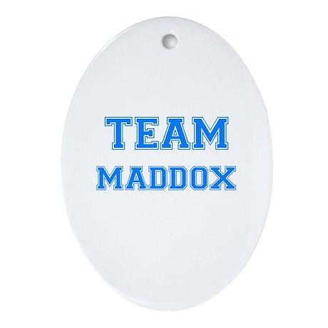TEAM MADDOX Oval Ornament
