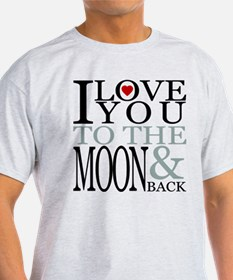 I Love You To The Moon & Back T-Shirt