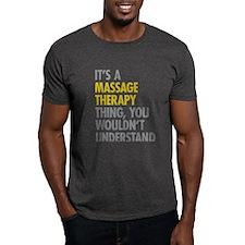 Massage Therapy Thing T-Shirt