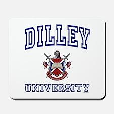 DILLEY University Mousepad