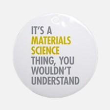 Materials Science Thing Ornament (Round)