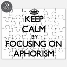 Keep Calm by focusing on Aphorism Puzzle