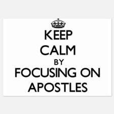 Keep Calm by focusing on Apostles Invitations
