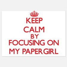 Keep Calm by focusing on My Papergirl Invitations