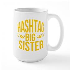 Hashtag Big Sister Mug