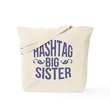 Hashtag Big Sister Tote Bag