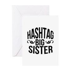 Hashtag Big Sister Greeting Card
