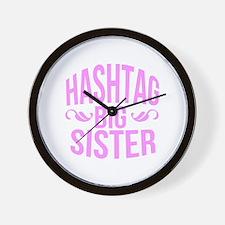 Hashtag Big Sister Wall Clock
